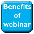 Benefits of webinar